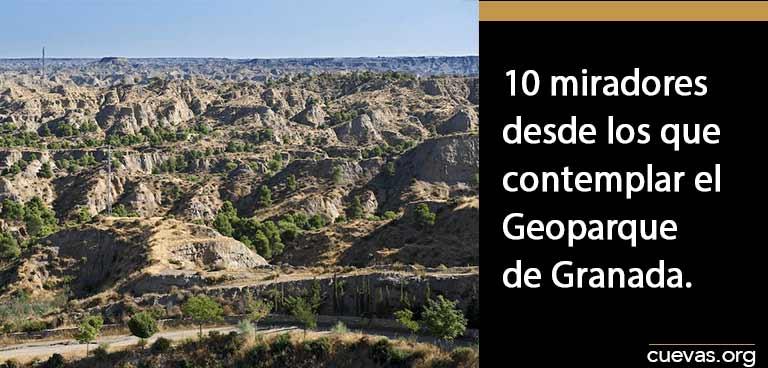 10-miradores-desde-los-que-contemplar-el-geoparque-de-granada