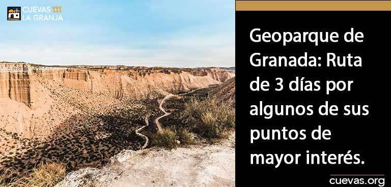 Geoparque-de-Granada-Ruta-de-3-días-por-algunos-de-sus-puntos-de-mayor-interés